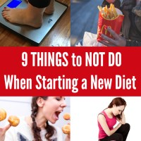 9 Things Not to Do When Starting a New Diet