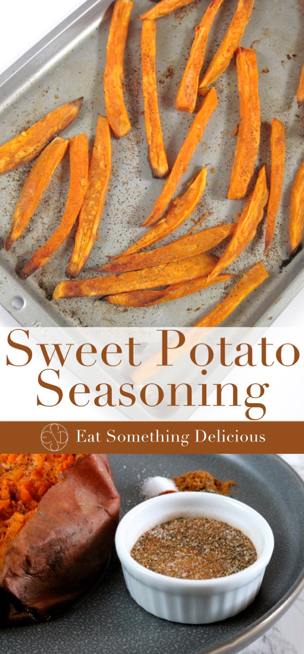 Sweet Potato Seasoning | The perfect seasoning blend for sweet potatoes - baked, mashed, steamed, fries, tots,... really any form you can think of! | eatsomethingdelicious.com