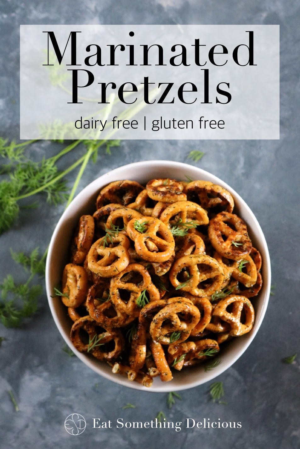 Marinated Pretzels | Ranch marinated crunchy pretzels without the gluten or dairy but still packed with flavor. These make a great party snack and are so addicting! | eatsomethingdelicious.com