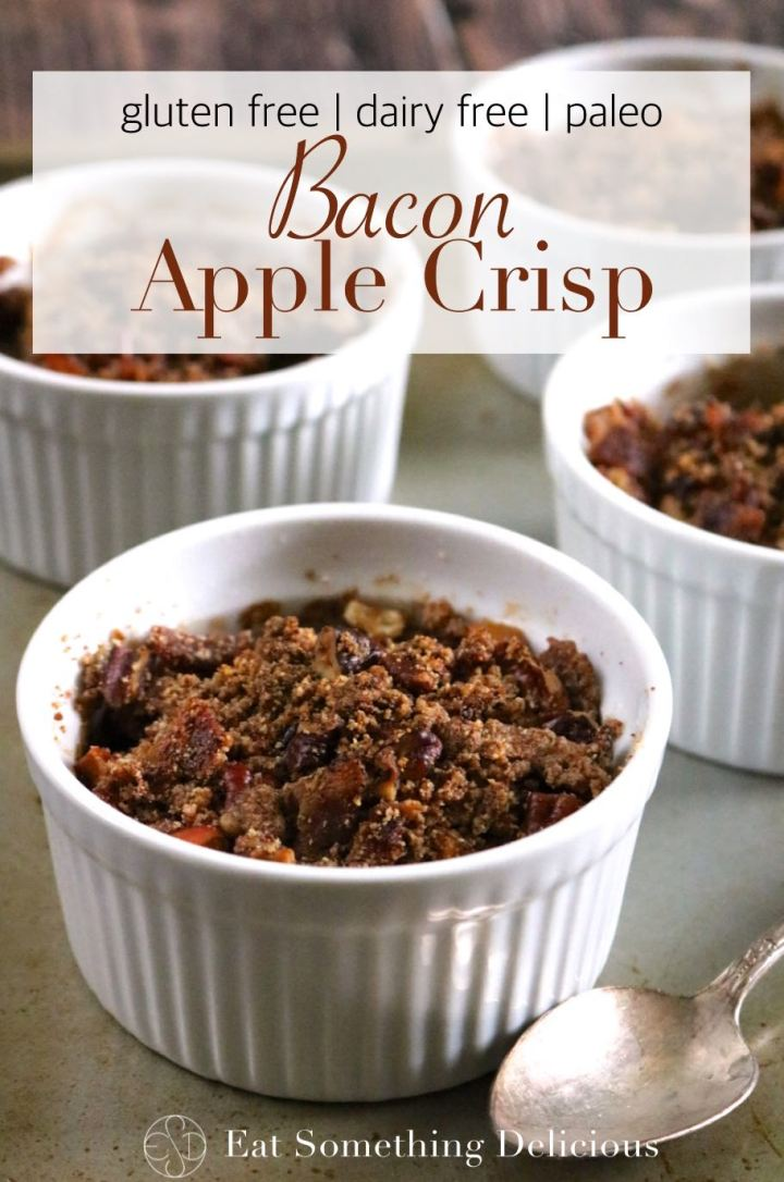 Bacon Apple Crisp | Spiced apples with a crunchy topping, including extra crispy bacon, served in their own individual ramekins. Gluten free, dairy free, and paleo friendly. | eatsomethingdelicious.com