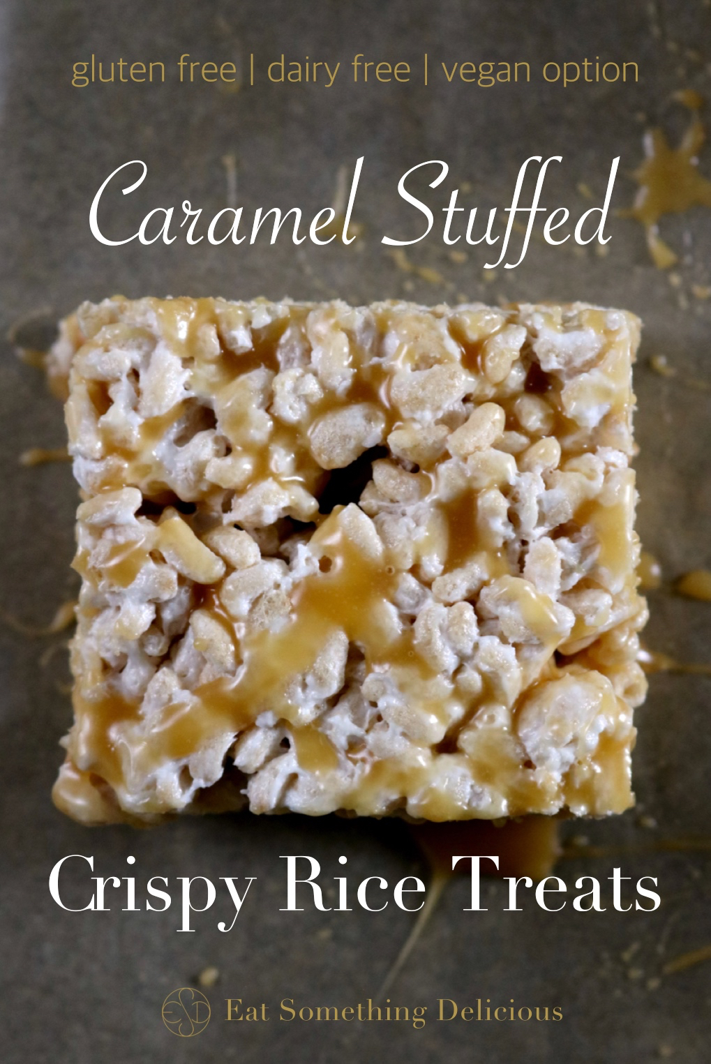 Caramel Stuffed Crispy Rice Treats | Easy crispy rice treats stuffed with a layer of runny caramel. You'll never believe they're free from dairy and gluten. Recipe includes a vegan option too. | eatsomethingdelicious.com