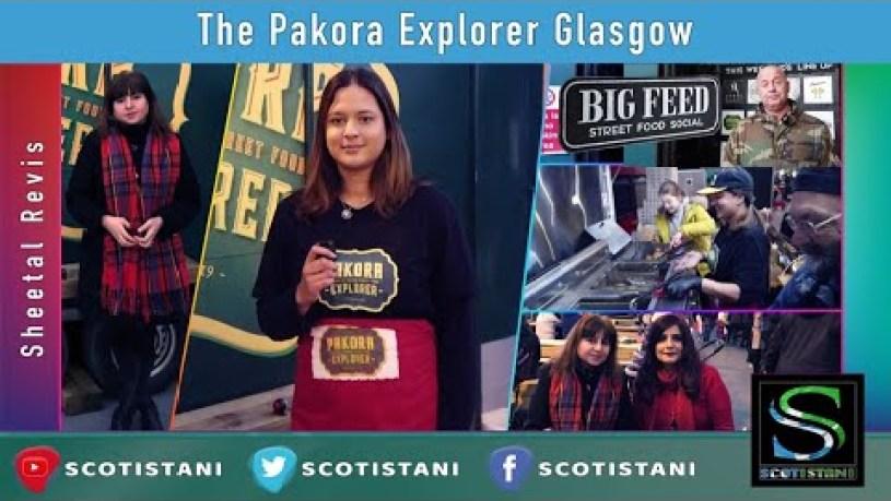 Freshly made Pakoras from Scotland, The Pakora Explorer