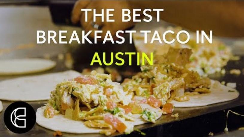 The Best Breakfast Taco in Austin