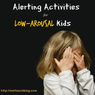 Alerting Activities for Sensory Processing Disorder
