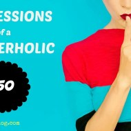 Confessions of a BloggerHolic #50