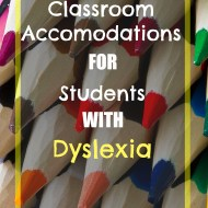 Classroom Accommodations for Dyslexia