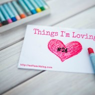 Things I'm Loving Lately 26 (#LinkUp)