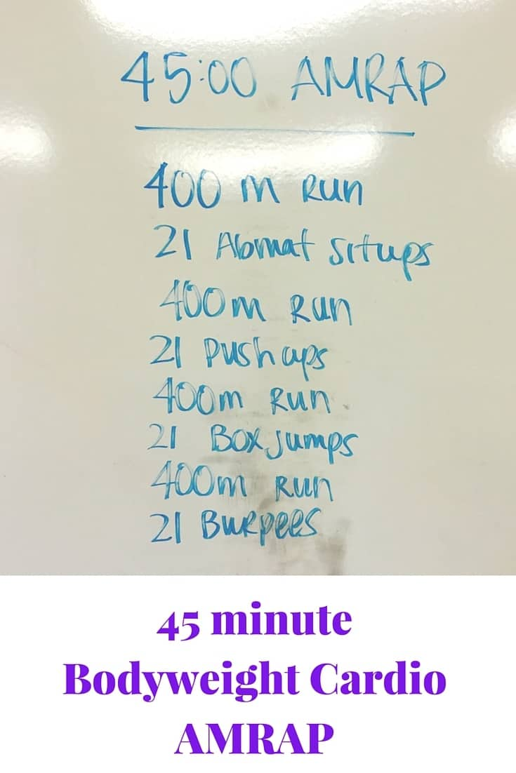 45 minute Bodyweight Cardio AMRAP
