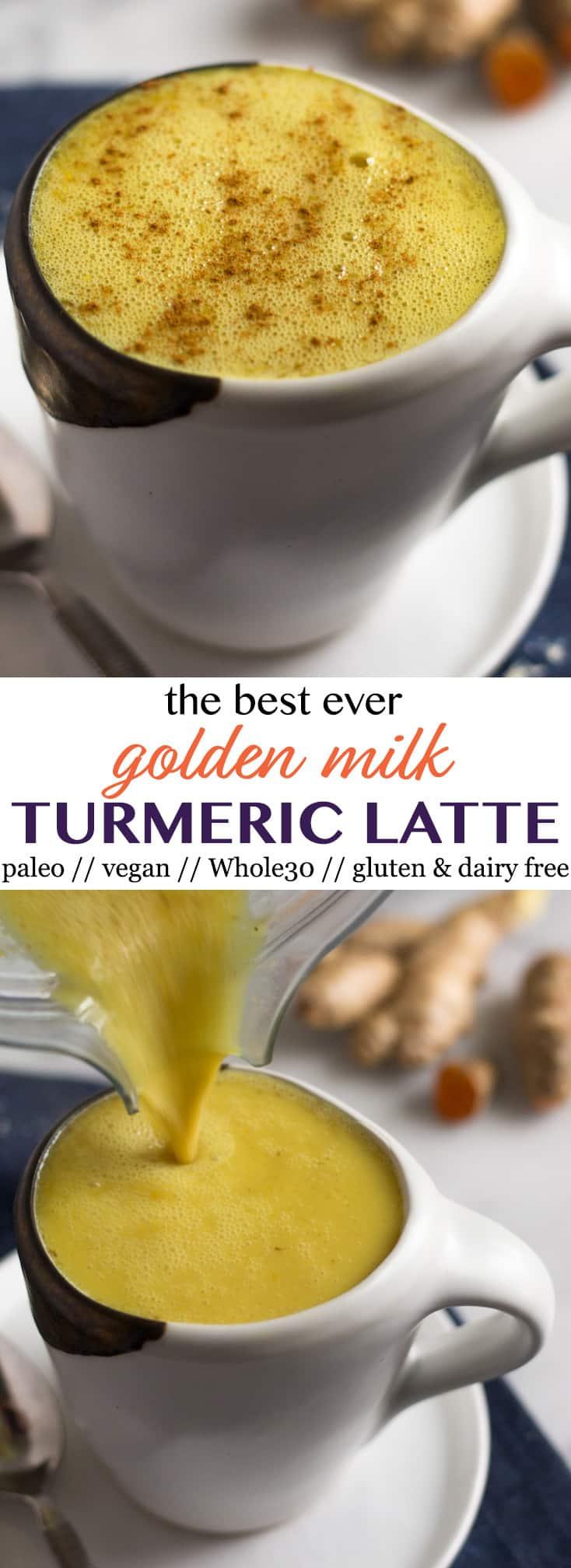 Pinterest image for The Best Ever Golden Milk Turmeric Latte