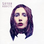 Sayah explores being an addict in her debut single 'Addicts'