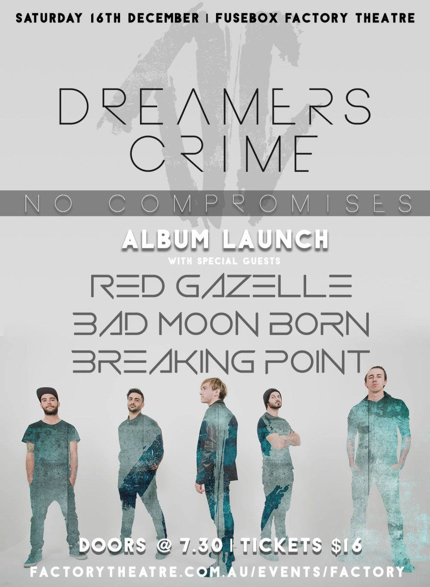 Dreamers Crime announce 'No Compromises' album launch show