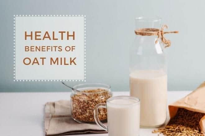 Health Benefits of Oat Milk