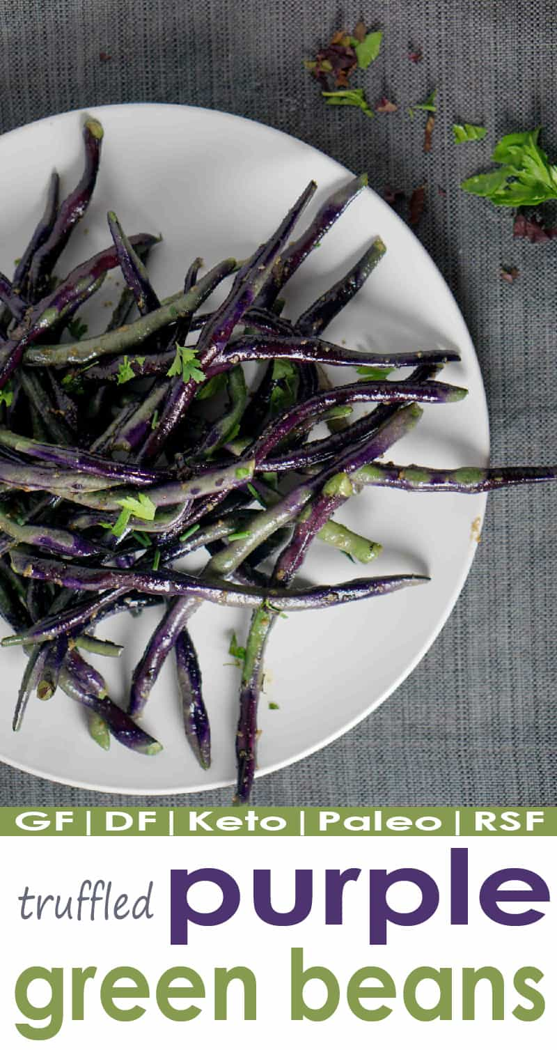 Truffled purple green beans is a healthy ketogenic and paleo side ready in 10 minutes and just 3 ingredients. Plus it is tie-dyed and super cool.