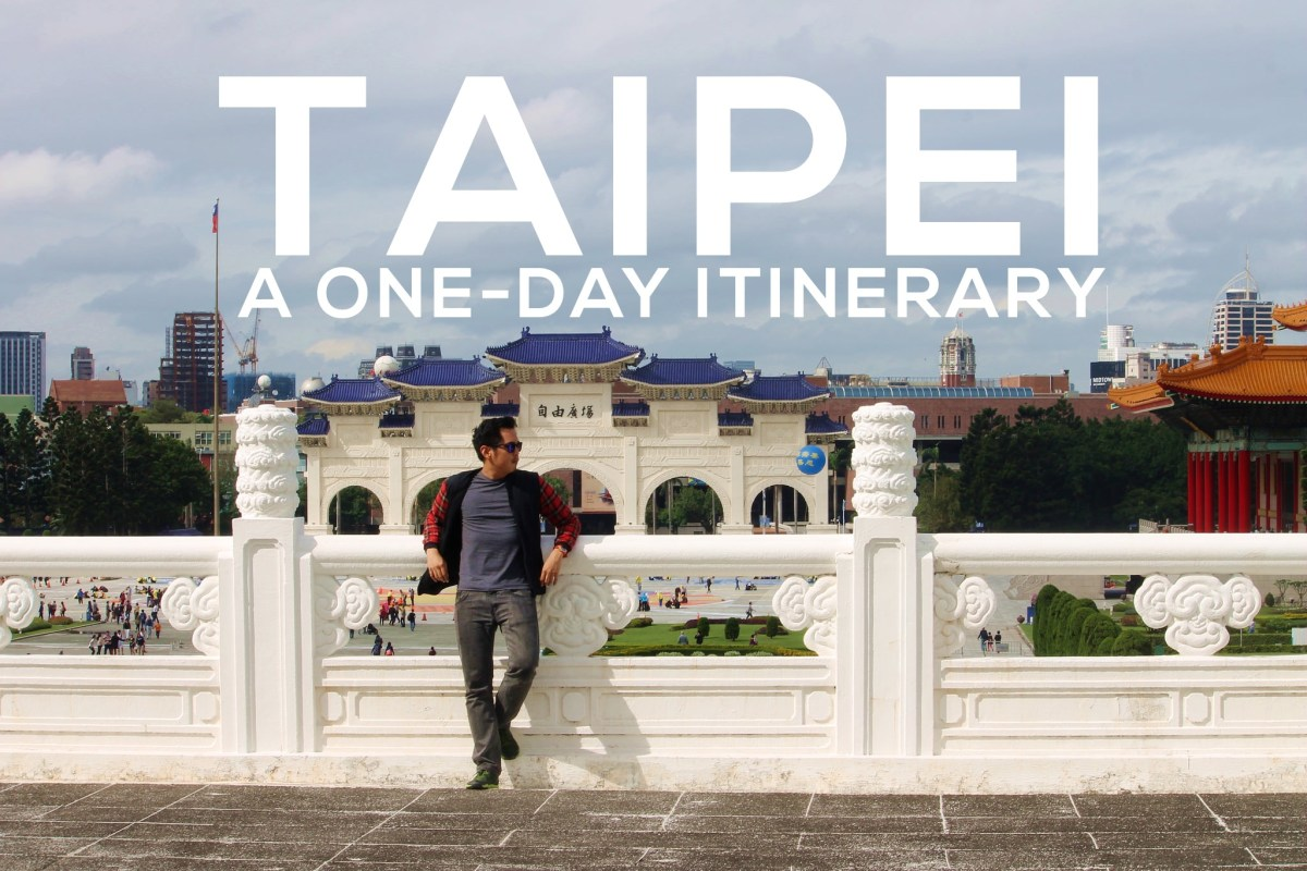 Taipei, Taiwan: A Perfect One-Day Itinerary