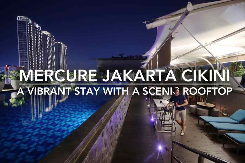 Mercure Jakarta Cikini Escape The Crazy Streets Of Jakarta To This Rooftop Oasis