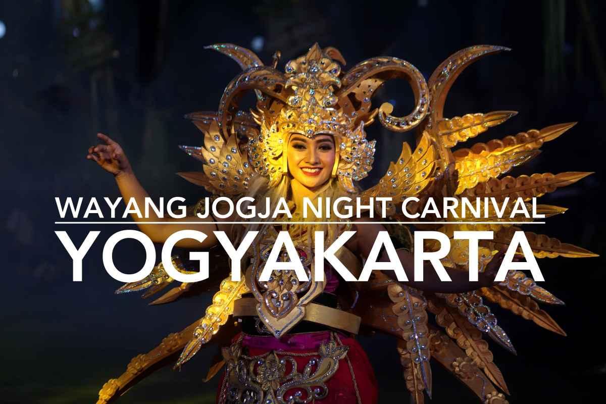 Wayang Jogja Night Carnival: A Glitzy Night of Arts & Culture in Yogyakarta