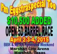 I'm Eggstraspecial Too Barrel Racing Results April 2-4, 2015