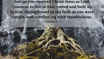 Today's Verse - Colossians 2:6 (KJV) » Emmanuel Baptist Church