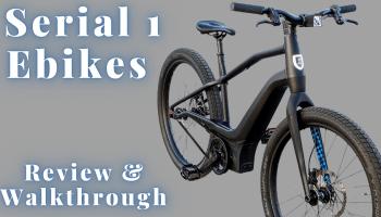 Serial 1 Ebike Review