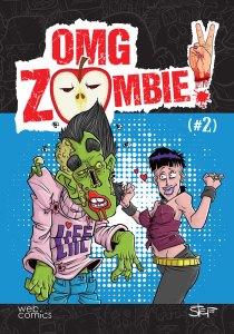 OMG, Zombie! #2, εκδ. Webcomics, Σενάριο, Σχέδιο & Εξώφυλλο: Νικόλας Στεφαδούρος