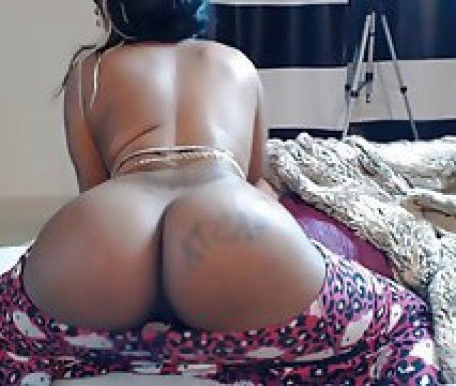 Black Girl With Juicy Ass Teasing On Webcam Big Butts Pov Webcam