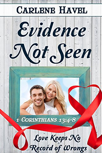 Book Cover: Evidence Not Seen (Love Is Book 9)