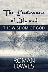 Book Cover: The Endeavor of Life and the Wisdom of God