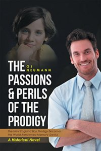 Book Cover: The Passions & Perils of the Prodigy