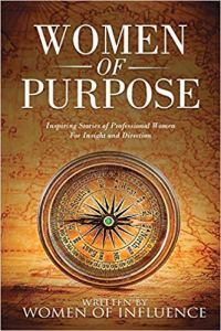 Book Cover: Women of Purpose: Inspiring Stories of Professional Women for Insight and Direction