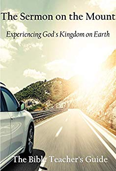 Book Cover: The Sermon on the Mount: Experiencing God's Kingdom on Earth