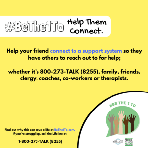 BeThe1To help them connect