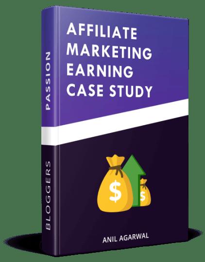 affiliate marketing earning case study