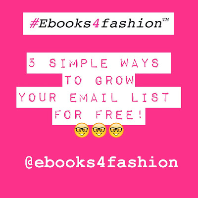email list, 5 Simple Ways to Grow your Email List for Free, Fashion Marketing to grow Fashion Business | Ebooks4fashion.com