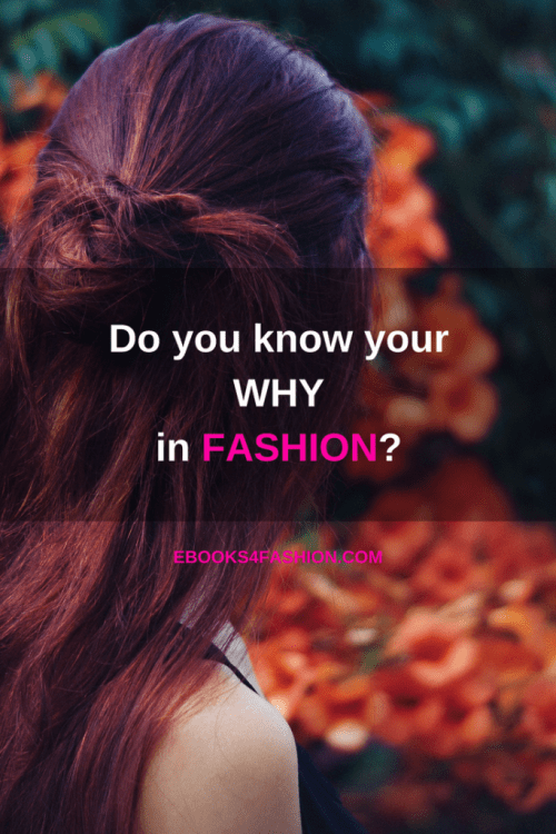 fashion business, Do you know your why in your fashion business?, Fashion Marketing to grow Fashion Business | Ebooks4fashion.com, Fashion Marketing to grow Fashion Business | Ebooks4fashion.com