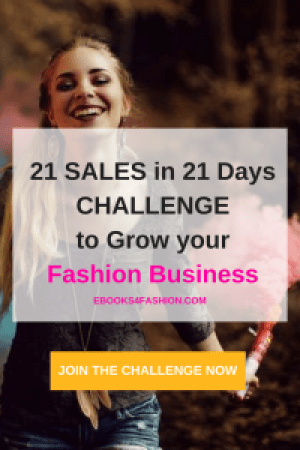 challenge, 21 Sales in 21 Days Challenge to grow your Fashion Business, Fashion Marketing to grow Fashion Business | Ebooks4fashion.com