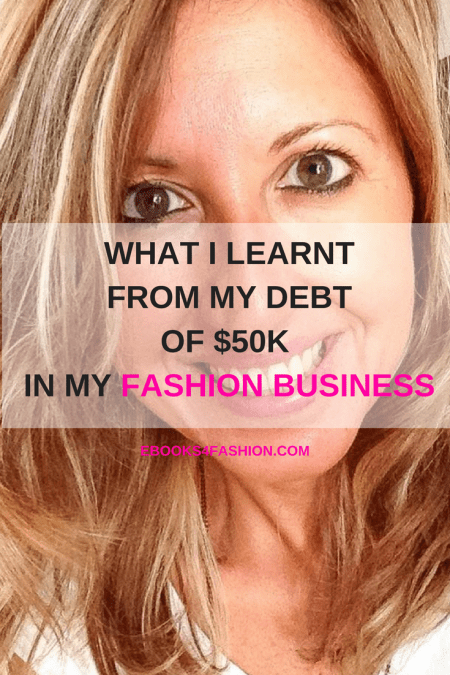 debt, What I learnt from my debt of $50K, Fashion Marketing to grow Fashion Business | Ebooks4fashion.com