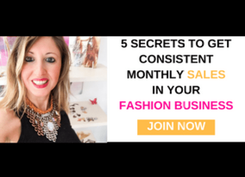 5 Secrets to get consistently monthly sales in fashion business