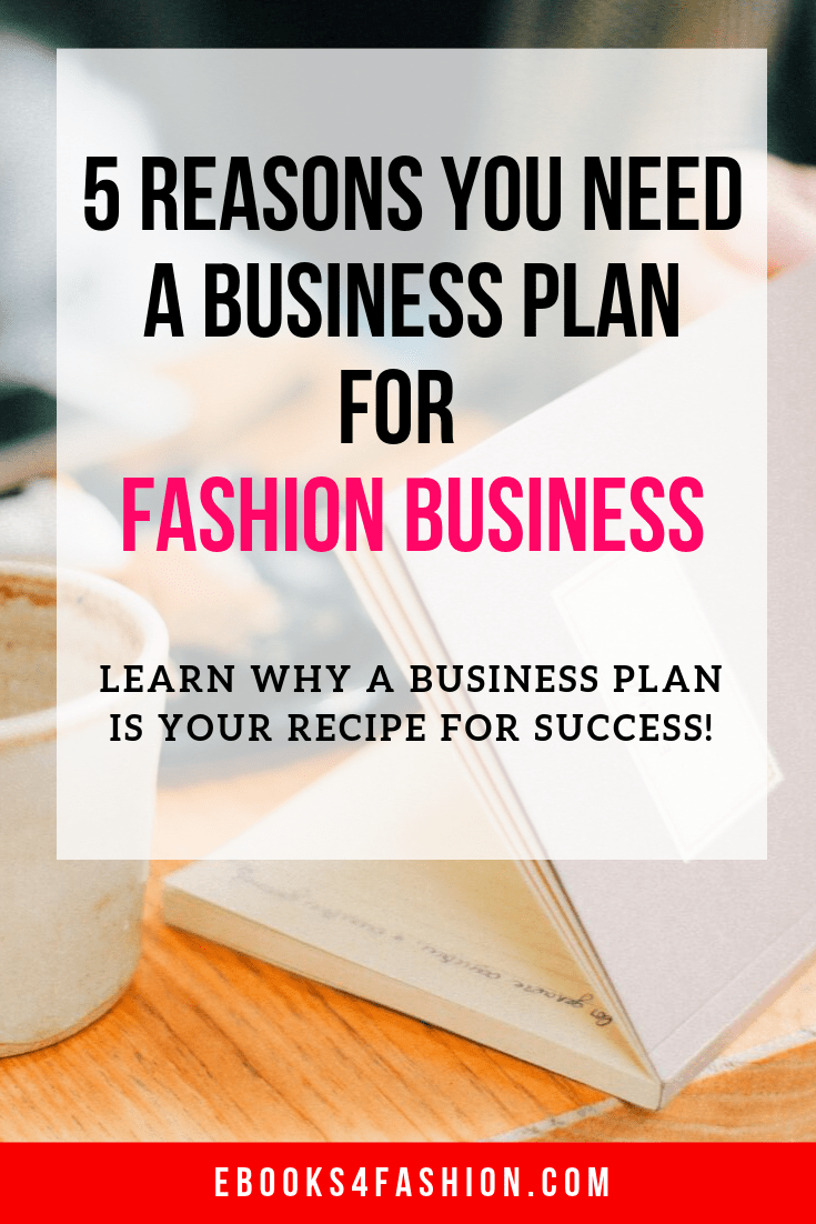 Business Plan, 5 Reasons you need a Business Plan for your Fashion Business, Fashion Marketing to grow Fashion Business | Ebooks4fashion.com, Fashion Marketing to grow Fashion Business | Ebooks4fashion.com