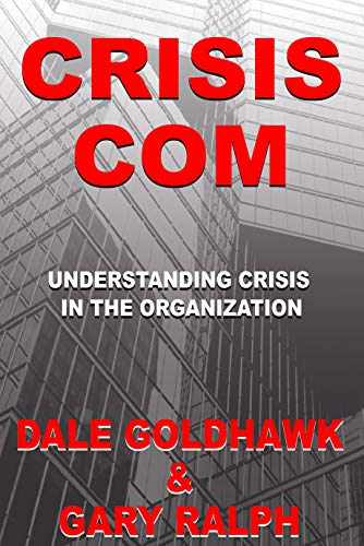 Large book cover: Crisis Com: Understanding Crisis in the Organization