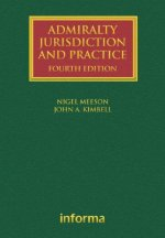 Admiralty Jurisdiction and Practice (Lloyd's Shipping Law Library)