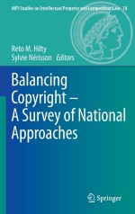 Balancing Copyright – A Survey of National Approaches