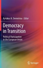 Democracy in Transition: Political Participation in the European Union