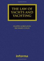 Law of Yachts & Yachting (Maritime and Transport Law Library)
