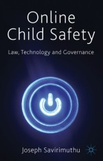Online Child Safety: Law, Technology and Governance
