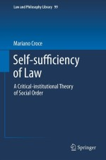 Self-sufficiency of Law: A Critical-institutional Theory of Social Order