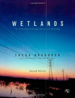 Wetlands: An Introduction to Ecology, the Law, and Permitting, Second Edition