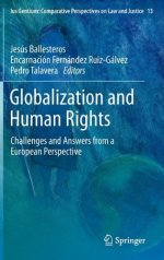 Globalization and Human Rights: Challenges and Answers from a European Perspective (Ius Gentium: Comparative Perspectives on Law and Justice)