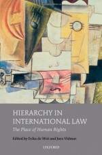 Hierarchy in International Law: The Place of Human Rights