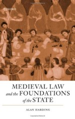 [FREE] Medieval Law and the Foundations of the State