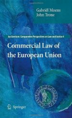 Commercial Law of the European Union (Ius Gentium: Comparative Perspectives on Law and Justice)